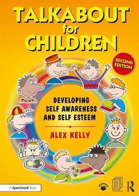 Talkabout for Children 1 : Developing Self-Awareness and Self-Esteem