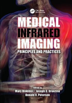 Medical Infrared Imaging: Principles and Practices