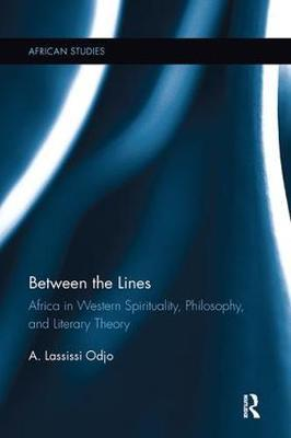 Between the Lines: Africa in Western Spirituality, Philosophy, and Literary Theory