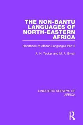 The Non-Bantu Languages of North-Eastern Africa  Handbook of African Languages Part 3