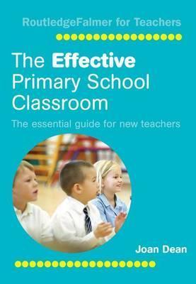 The Effective Primary School Classroom