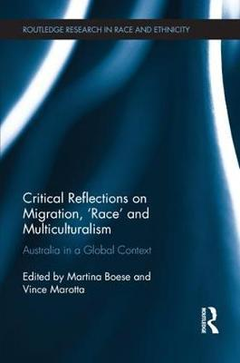 Critical Reflections on Migration, `Race' and Multiculturalism