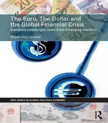 The Euro, The Dollar and the Global Financial Crisis