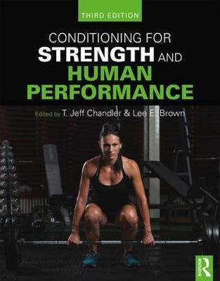 Conditioning for Strength and Human Performance : Third Edition