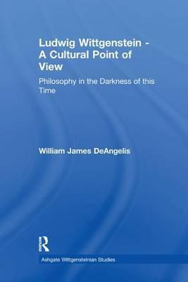 Ludwig Wittgenstein - A Cultural Point of View