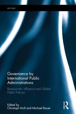 Governance by International Public Administrations