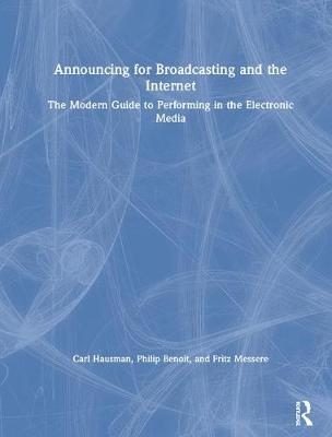 Announcing for Broadcasting and the Internet