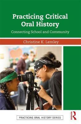 Practicing Critical Oral History: Connecting School and Community