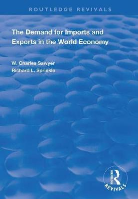The Demand for Imports and Exports in the World Economy