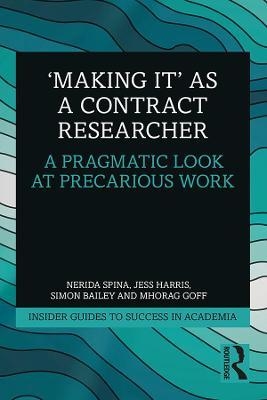 'Making It' as a Contract Researcher