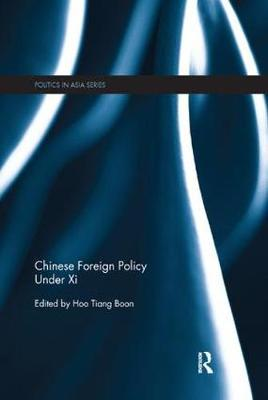 Chinese Foreign Policy Under Xi