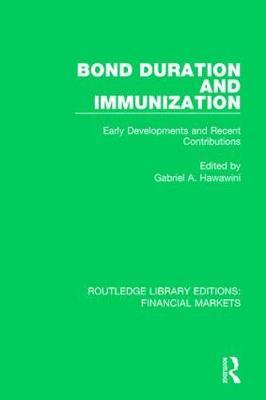Bond Duration and Immunization  Early Developments and Recent Contributions