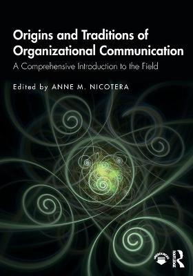 Origins and Traditions of Organizational Communication Cover Image