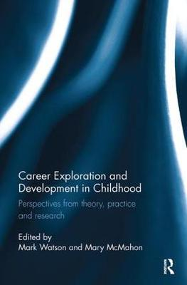 Thebridgelondon-ils.co.uk Career Exploration and Development in Childhood : Perspectives from theory, practice and research image