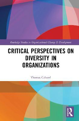 Critical Perspectives on Diversity in Organisations