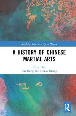A History of Chinese Martial Arts
