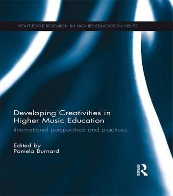 Developing Creativities in Higher Music Education