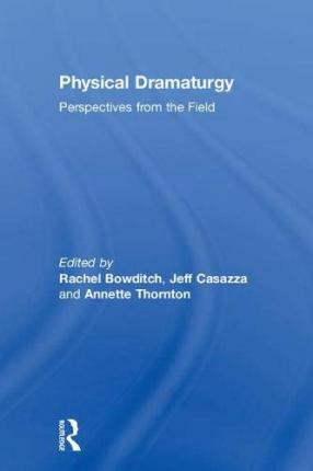 Physical Dramaturgy