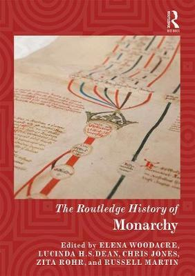 The Routledge History of Monarchy