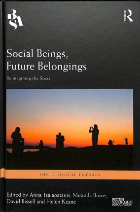 Social Beings, Future Belongings