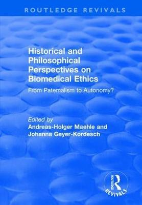 Historical and Philosophical Perspectives on Biomedical Ethics: From Paternalism to Autonomy?
