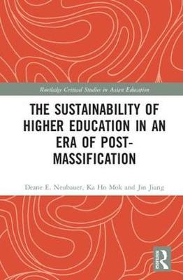 The Sustainability of Higher Education in an Era of Post-Massification