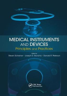 Medical Instruments and Devices: Principles and Practices