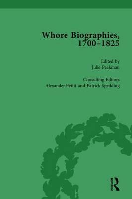 Whore Biographies, 1700-1825, Part II vol 7