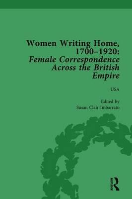Women Writing Home, 1700-1920 Vol 6