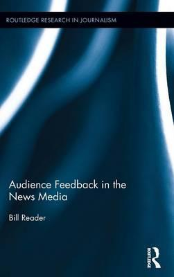 Audience Feedback in the News Media