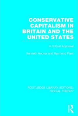 Conservative Capitalism in Britain and the United States