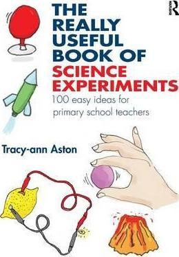 The Really Useful Book of Science Experiments