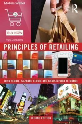 Principles of retailing christopher moore 9781138791954 fandeluxe
