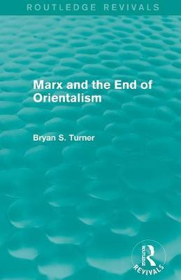 Marx and the End of Orientalism