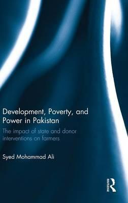 Development, Poverty and Power in Pakistan
