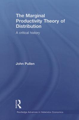 The Marginal Productivity Theory of Distribution