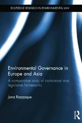 Environmental Governance in Europe and Asia