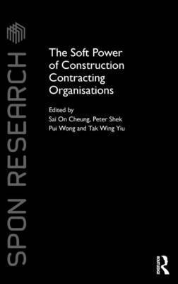 The Soft Power of Construction Contracting Organisations