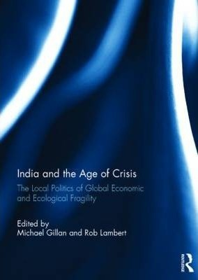India and the Age of Crisis