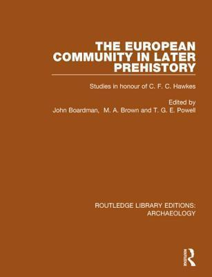 The European Community in Later Prehistory