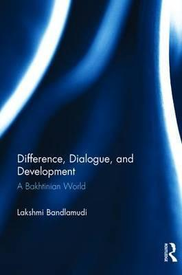Difference, Dialogue, and Development