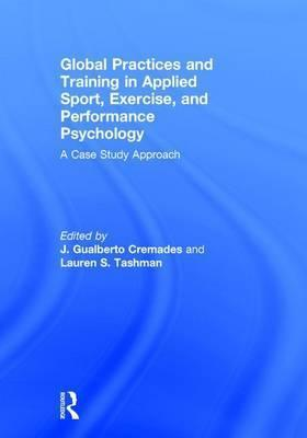 Global Practices and Training in Applied Sport, Exercise, and Performance Psychology
