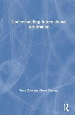 Understanding International Arbitration