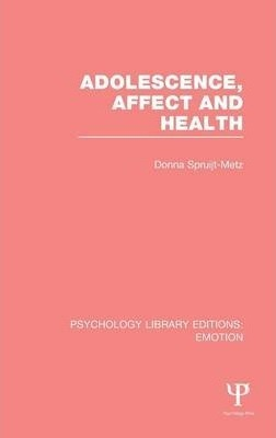 Adolescence, Affect and Health