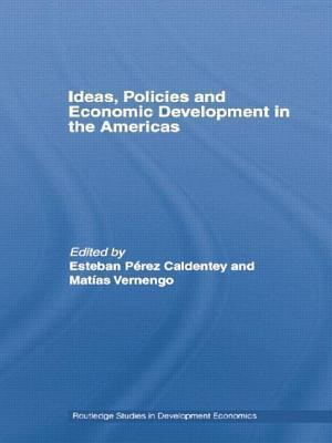 Ideas, Policies and Economic Development in the Americas