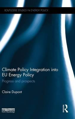 Climate Policy Integration into EU Energy Policy