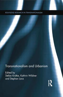 Transnationalism and Urbanism