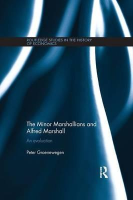 The Minor Marshallians and Alfred Marshall