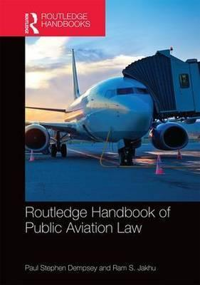 Routledge Handbook of Public Aviation Law
