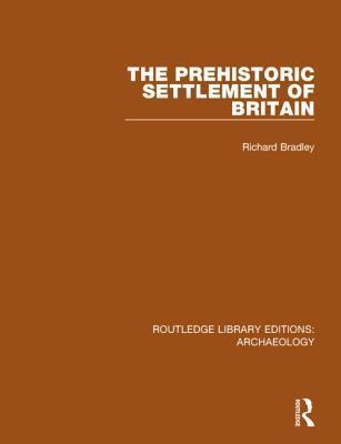 The Prehistoric Settlement of Britain